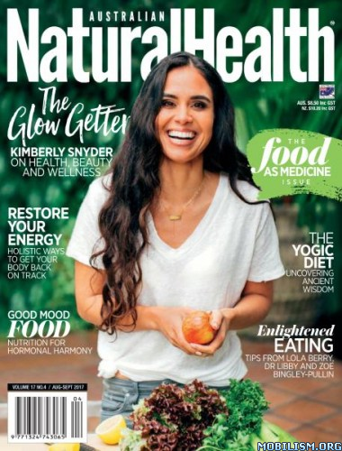 Download ebook Australian Natural Health - August/September 2017 (.PDF)