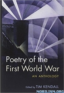 Download ebook Poetry of the First World War.. by Tim Kendall (.ePUB)