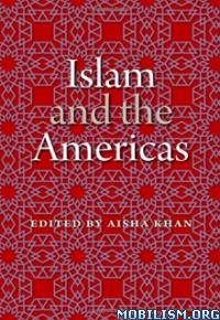 Download Islam & the Americas by Aisha Khan (.ePUB)