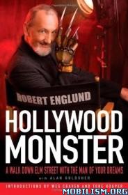 Download ebook Hollywood Monster by Robert Englund, Alan Goldsher (.PDF)