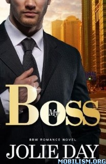 Download ebook My Boss by Jolie Day (.ePUB)