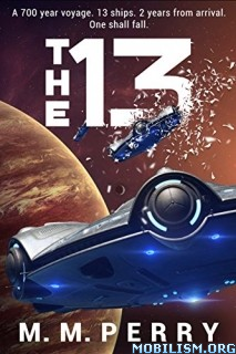 Download The 13 (Mission's End Book 1) by M.M. Perry (.ePUB)+