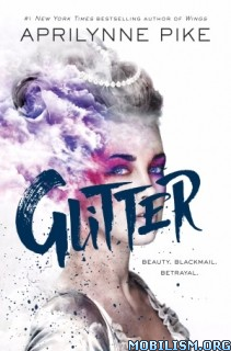 Download Glitter by Aprilynne Pike (.ePUB)