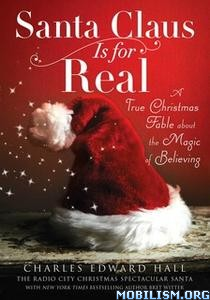 Santa Claus Is for Real by Bret Witter,Charles Edward Hall