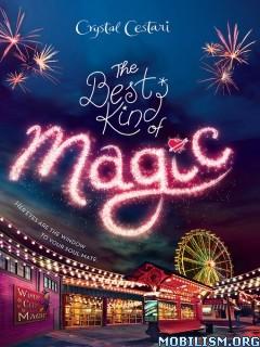Download ebook The Best Kind of Magic by Crystal Cestari (.ePUB)