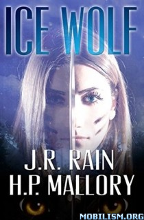 Download ebook Ice Wolf by J.R. Rain, H.P. Mallory (.ePUB)(.AZW3)