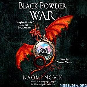 Download ebook Black Powder War by Naomi Novik (.MP3)