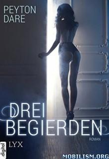 Download ebook Drei Begierden by Peyton Dare [GER] (.ePUB)