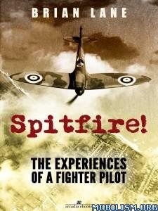 Download Spitfire! by Brian Lane (.ePUB)