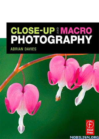 Close-Up and Macro Photography by Adrian Davies