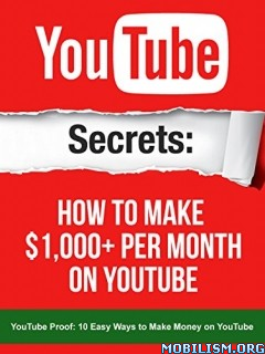Download YouTube: Secrets How To Make $1,000 by Nick Walsh (.ePUB)