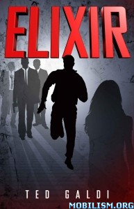 Download ebook Elixir by Ted Galdi (.ePUB)