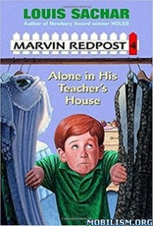 Download ebook Alone in His Teacher's House by Louis Sachar (.ePUB)