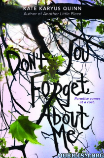 Download ebook (Don't You) Forget About Me by Kate Karyus Quinn (.ePUB)