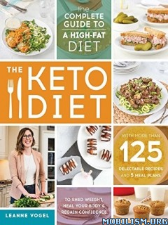 Download ebook The Keto Diet by Leanne Vogel (.ePUB)