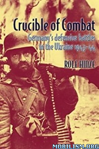 Download ebook Crucible of Combat by Rolf Hinze (.ePUB)