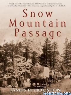 Download Snow Mountain Passage by James D Houston (.ePUB)