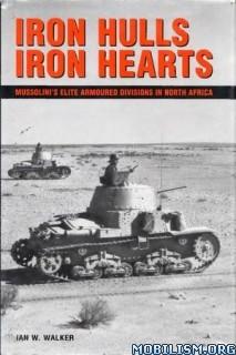 Download Iron Hulls, Iron Hearts by Ian W. Walker (.PDF)