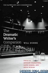 The Dramatic Writer's Companion by Will Dunne