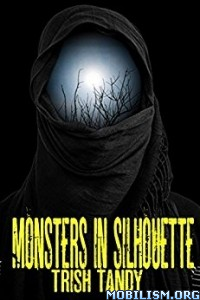 Download ebook Monsters in Silhouette by Trish Tandy (.ePUB)