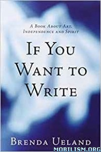 Download ebook If You Want to Write by Brenda Ueland (.ePUB)
