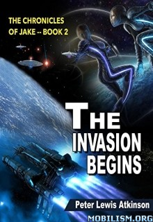 Download The Invasion Begins by Peter Lewis Atkinson (.ePUB)