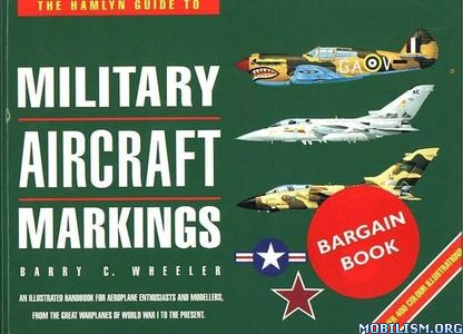 Hamlyn Guide to Military Aircraft Markings by Barry C. Wheeler