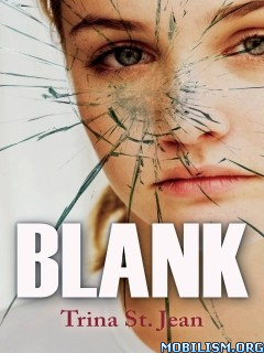 Download ebook Blank by Trina St. Jean (.ePUB)