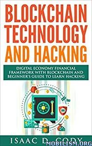 Download ebook Blockchain Technology & Hacking by Isaac D. Cody (.ePUB)+