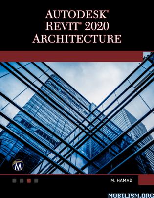 AutoDesk Revit 2020 Architecture by Munir M. Hamad
