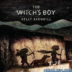 Download The Witch's Boy by Kelly Barnhill (.MP3)