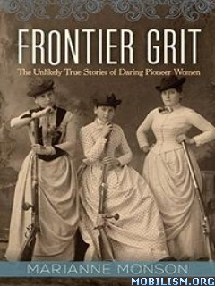 Download ebook Frontier Grit by Marianne Monson (.ePUB)