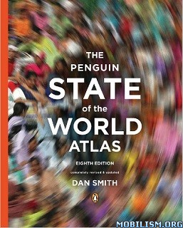 The Penguin State of the World Atlas 8th Edition by Dan Smith