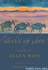 Download Mules of Love by Ellen Bass (.ePUB)