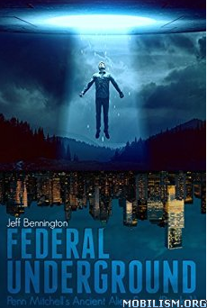 Download ebook Federal Underground by Jeff Bennington (.ePUB)
