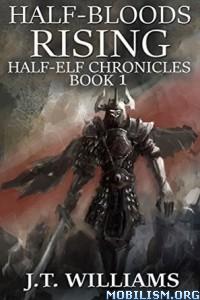 Download ebook Half-Elf Chronicles series by J.T. Williams (.ePUB)+