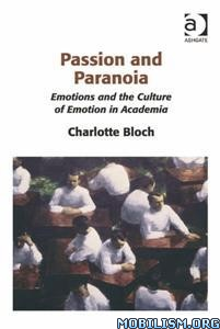 Download ebook Passion & Paranoia by Charlotte Bloch (.PDF)