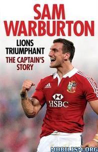Lions Triumphant by Sam Warburton