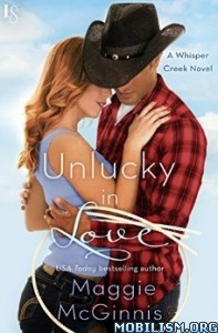 Download ebook Unlucky in Love by Maggie McGinnis (.ePUB)