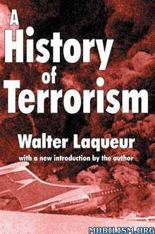 A History of Terrorism by Walter Laqueur