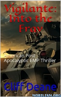 Download Into the Fray (Vigilante Book 2) by Cliff Deane (.ePUB)+