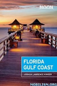 Download Moon Florida Gulf Coast by Joshua Lawrence Kinser (.ePUB)