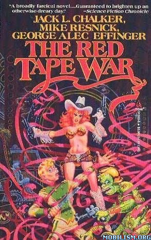 Download The Red Tape War by Jack L. Chalker et al. (.ePUB)