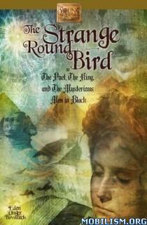 Download ebook The Strange Round Bird by Eden Unger Bowditch (.ePUB)
