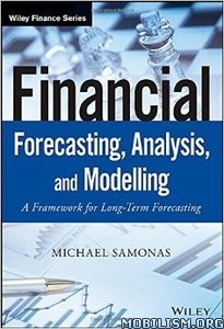 Download ebook Financial Forecasting, Analysis by Michael Samonas (.ePUB)