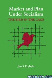 Market and Plan under Socialism by Jan S. Prybyla