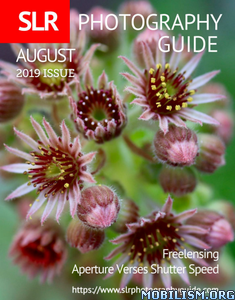 SLR Photography Guide – August 2019