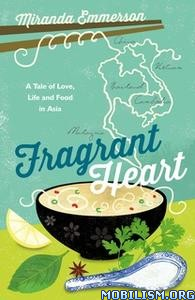Fragrant Heart by Miranda Emmerson