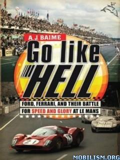 Go Like Hell by A. J. Baime