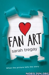 Download ebook Fan Art by Sarah Tregay (.ePUB)